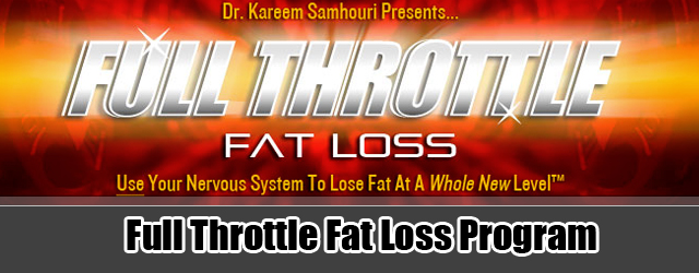 Full Throttle Fat Loss - The End Of Your Fat Loss Journey